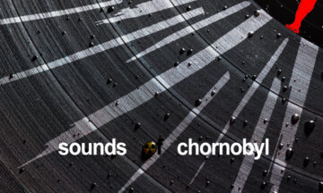 Sounds of Chernobyl